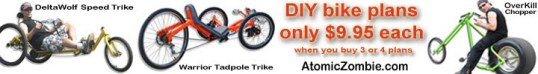 diy recumbents, bikes, choppers, tandems, trikes, tallbikes, scooters, ebikes, trailers, welding, atomiczombie.com