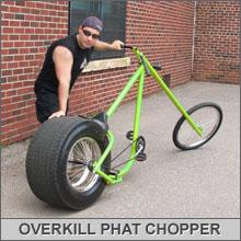 Overkill bike chopper